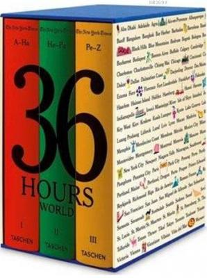 The New York Times 36 Hours (3 Volume Set)