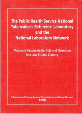 The Public Health Service National Tuberculosis Reference Laboratory and the National Laboratory Network