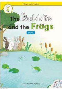 The Rabbits and the Frogs +Hybrid CD (eCR Level 2)
