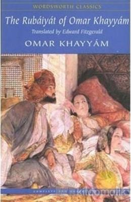 The Rubaiyat of Omar Khayyam Ömer Hayyam