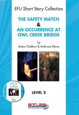 The Safety Match An Occurence At Owl Creek Bridge Level 2