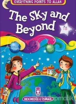 The Sky and Beyond - Everything Points To Allah 7