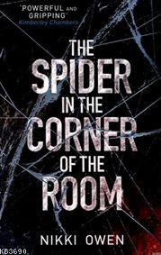 The Spider İn The Corner Of The Room