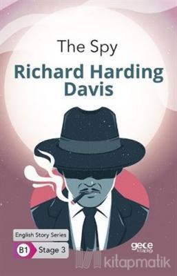 The Spy Richard Harding Davis