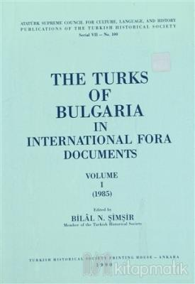 The Turks of Bulgaria in International Fora Documents Volume 1-2 (Takım)