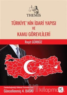 Themis - Türkiye'nin İdari Yapısı ve Kamu Görevlileri (Ciltli)