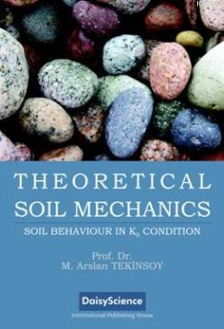 Theoretical Soil Mechanics