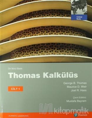 Thomas Kalkülüs Metrik Baskı Cilt: 1 %12 indirimli George B. Thomas