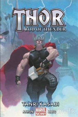 Thor - God of Thunder Cilt 1: Tanrı Kasabı