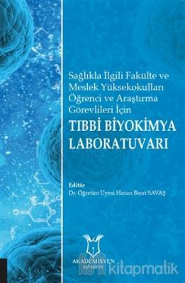 Tıbbi Biyokimya Laboratuvarı
