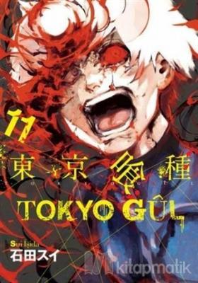 Tokyo Gul 11. Cilt