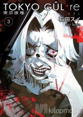 Tokyo Gul: RE 3.Cilt