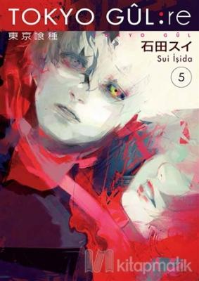 Tokyo Gul: RE 5. Cilt Sui İşida