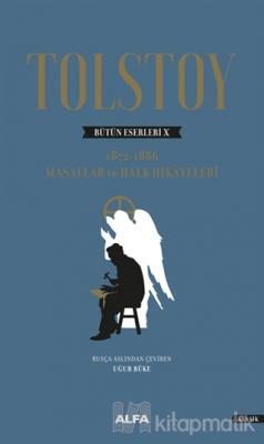 Tolstoy Bütün Eserleri 10 (Ciltli) Lev Nikolayeviç Tolstoy
