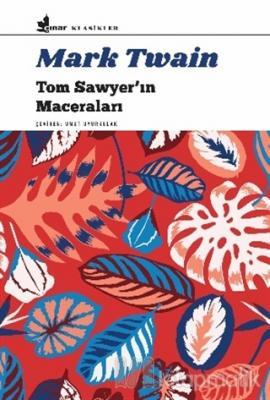Tom Sawyer'ın Maceraları Mark Twain