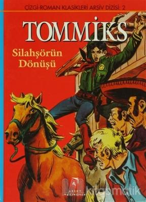 Tommiks Silahşörlerin Dönüşü (Ciltli) Kolektif