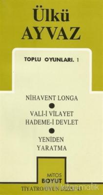 Toplu Oyunları 1 Nihavent Longa / Vali-i Vilayet Hademe-i Devlet / Yeniden Yaratma