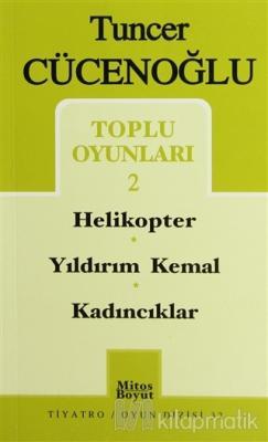 Toplu Oyunları-2 Helikopter / Yıldırım Kemal / Kadıncıklar Tuncer Cüce