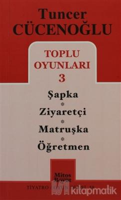 Toplu Oyunları 3 Şapka - Ziyaretçi -Matruşka -Öğretmen Tuncer Cücenoğl