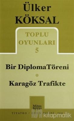 Toplu Oyunları 5 - Bir Diploma Töreni / Karagöz Trafikte