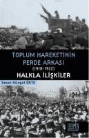 Toplum Hareketinin Perde Arkası (1918-1922) - Halkla İlişkiler