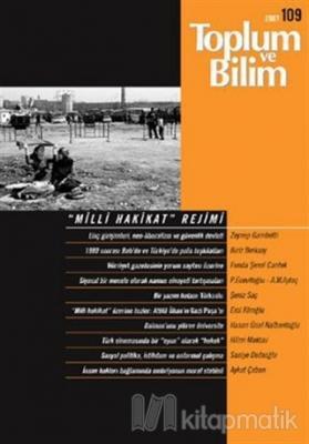 """Toplum ve Bilim Sayı: 109 """"Milli Hakikat"""" Rejimi"""