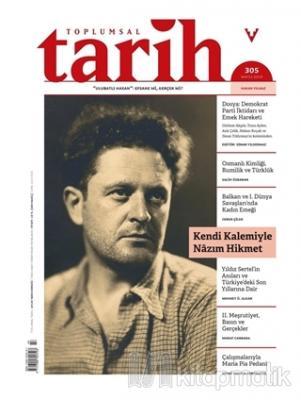 Toplumsal Tarih Dergisi Sayı: 305 Mayıs 2019