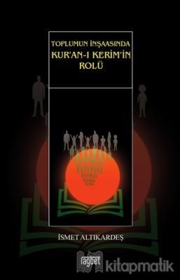 Toplumun İnşaasında Kur'an-ı Kerim'in Rolü
