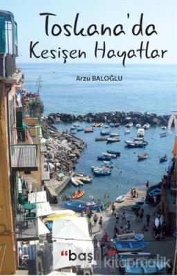 Toskana'da Kesişen Hayatlar