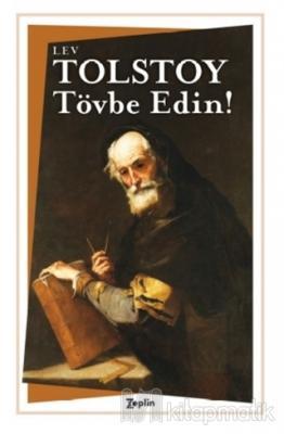 Tövbe Edin! Lev Nikolayeviç Tolstoy