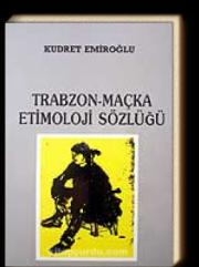 Trabzon-Maçka Etimoloji Sözlüğü