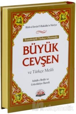 Transkriptli Türkçe Okunuşlu Büyük Cevşen ve Türkçe Meali (Çanta Boy)