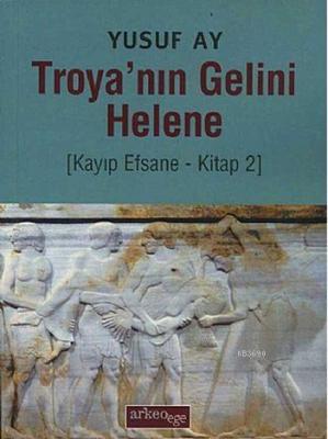 Troya'nın Gelini Helene
