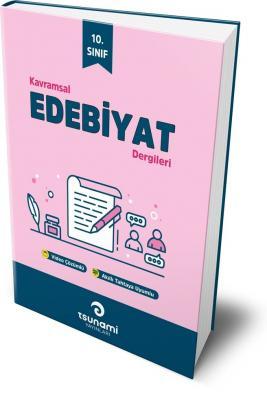 Tsunami Yayınları 10. Sınıf Türk Dili ve Edebiyatı Kavramsal Dergileri