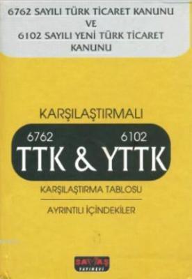 TTK & YTTK Karşılaştırma Tablosu