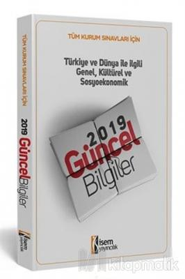 Tüm Kurum Sınavları İçin Türkiye ve Dünya ile İlgili Genel, Kültürel ve Sosyoekonomik Güncel Bilgiler 2019
