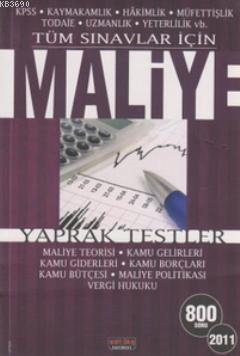 Tüm Sınavlar İçin Maliye Yaprak Testler 2011 (800 Soru)