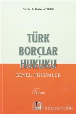 Türk Borçlar Hukuku - Genel Hükümler