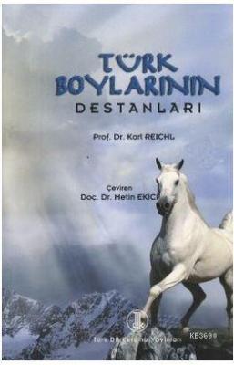 Türk Boylarının Destanları