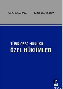 Türk Ceza Hukuku - Özel Hükümler
