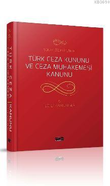 Türk Ceza Kanunu ve Ceza Muhakemesi Kanunu İlgili Kanunlar