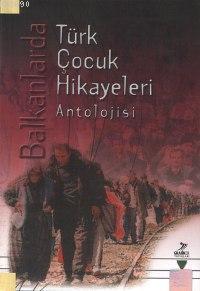Türk Çocuk Hikayeleri Antolojisi
