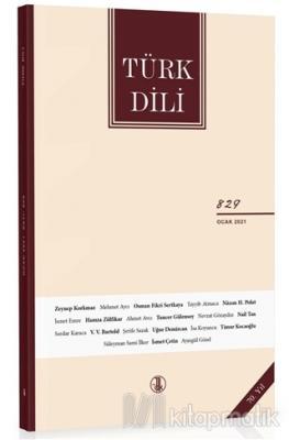Türk Dili Dergisi Sayı: 829 Ocak 2021 Kolektif