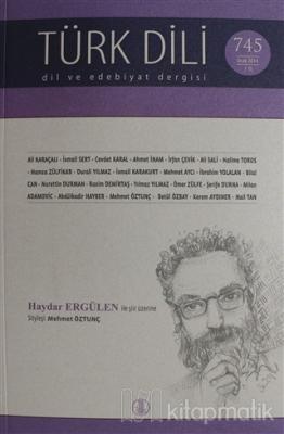 Türk Dili Dil ve Edebiyat Dergisi Sayı: 745 Ocak 2014