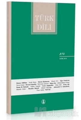 Türk Dili Dil ve Edebiyat Dergisi Sayı: 814 Ekim 2019
