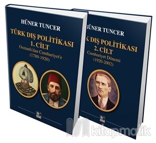 Türk Dış Politikası 1. Cilt Osmanlı'dan Cumhuriyet'e (1789-1920) - Türk Dış Politikası 2. Cilt Cumhuriyet Dönemi (1920-2002) (Ciltli)