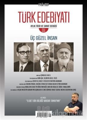 Türk Edebiyatı Dergisi Sayı: 551 Eylül 2019