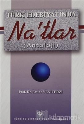 Türk Edebiyatında Na'tlar (Antoloji)