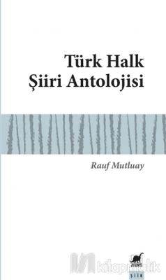 Türk Halk Şiiri Antolojisi