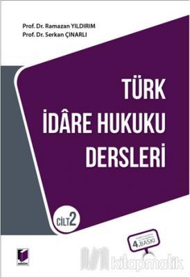 Türk İdare Hukuku Dersleri Cilt 2 Ramazan Yıldırım